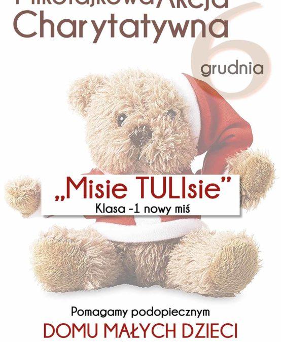 """Mikołajkowa Akcja Charytatywna """"Misie TULIsie""""."""